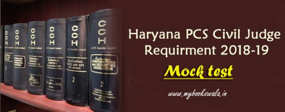 Haryana PCS J 2018 Civil Judge Requirement Online Mock Test