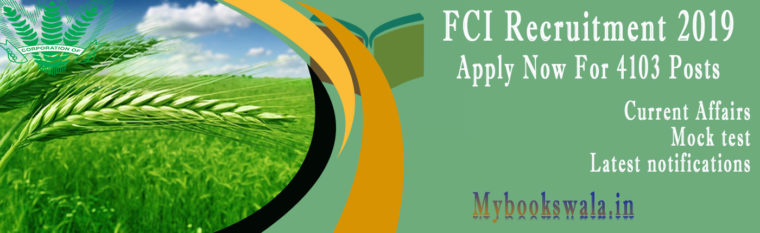 FCI Recruitment 2019 – Apply Online for 4103 JE, Typist, Asst & Steno Posts