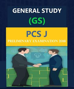 PCS J PRELIMINARY EXAMINATION GENERAL STUDY (GS) 2018